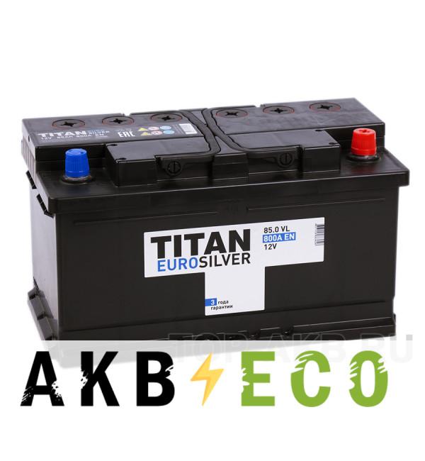 Автомобильный аккумулятор Titan Euro Silver 85R низкий 800A 315x175x175